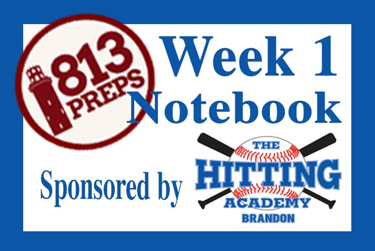 813Preps Week 1 Baseball Notebook