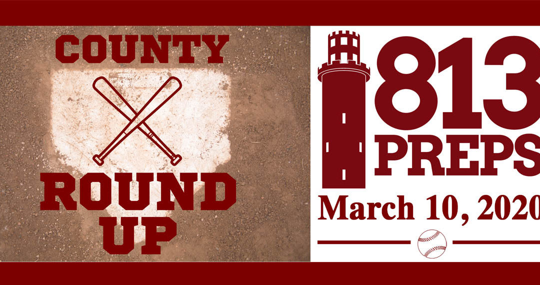 813Preps Baseball Round-Up 3/10/20