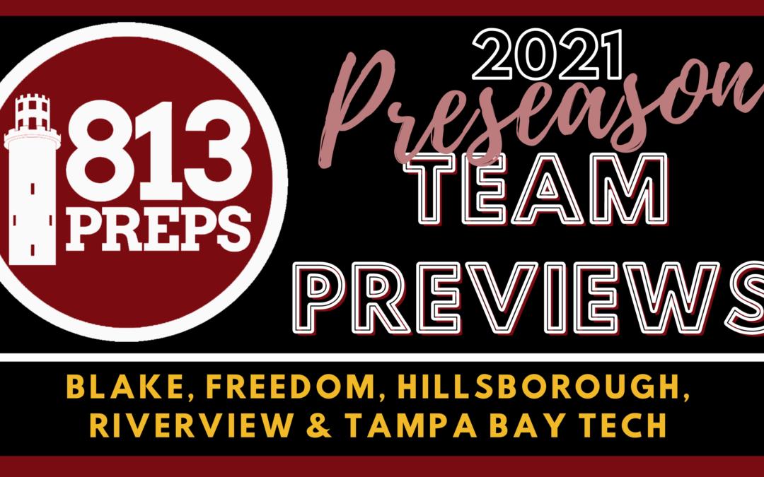 2021 Preseason Team Preview: Blake, Freedom, Hillsborough, Riverview & Tampa Bay Tech