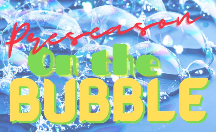 2021 Preseason On the Bubble Rankings (Nos. 11-15)