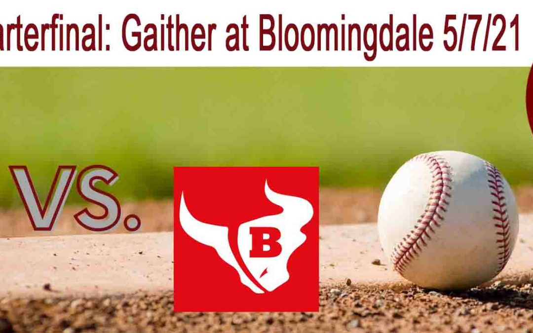 Bloomingdale rallies past Gaither, advances to region semifinal